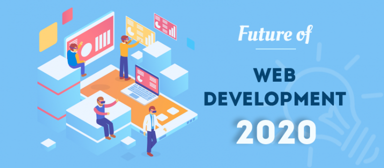 What will be the Future of Web Development in 2020